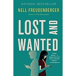 Lost and Wanted. Nell Freudenberger  - Buch