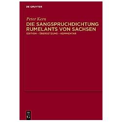 Die Sangspruchdichtung Rumelants von Sachsen - Buch