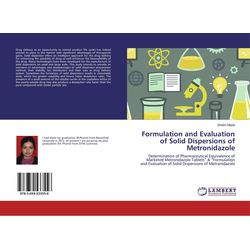 Formulation and Evaluation of Solid Dispersions of Metronidazole als Buch von Shalini Mayle