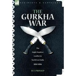 The Gurkha War als Buch von H. T. Prinsep
