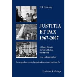 Justitia et Pax 1967-2007 als Buch von Erik Gieseking