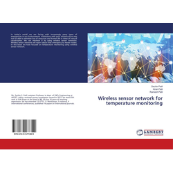 Wireless sensor network for temperature monitoring als Buch von Sachin Patil/ Ramesh Patil