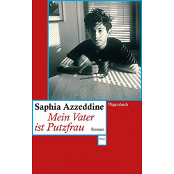 Mein Vater ist Putzfrau als Taschenbuch von Saphia Azzeddine