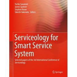 Serviceology for Smart Service System: eBook von