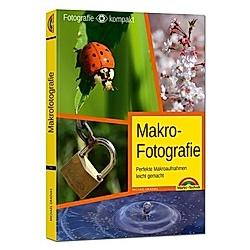 Makrofotografie. Michael Gradias  - Buch