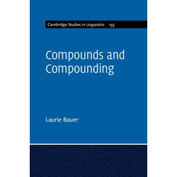 Compounds and Compounding: eBook von Laurie Bauer