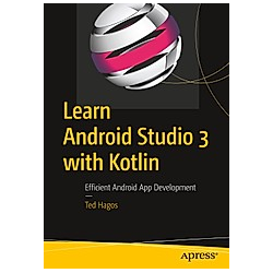 Learn Android Studio 3 with Kotlin. Ted Hagos  - Buch