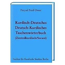 Kurdisch-Deutsches/Deutsch-Kurdisches Taschenwörterbuch (Zentralkurdisch/Soranî). Feryad Fazil Omar  - Buch
