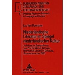 Niederländische Literatur im Spiegel niederländischer Kultur - Buch