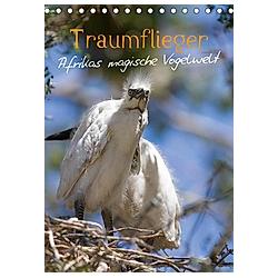 Traumflieger - Afrikas magische Vogelwelt (Tischkalender 2021 DIN A5 hoch) - Kalender