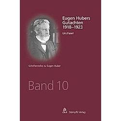 Eugen Hubers Gutachten 1916 - 1917. Urs Fasel  - Buch