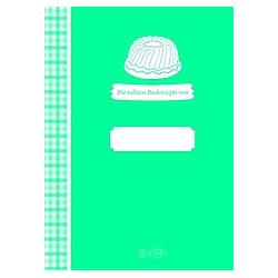 Meine tollsten Backrezepte - Buch