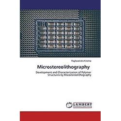 Microstereolithography. Raghavendra Krishna  - Buch