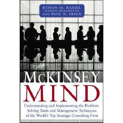 The McKinsey Mind als Buch von Paul N. Friga/ Ethan M. Rasiel