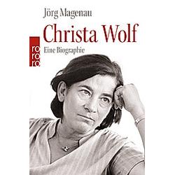 Christa Wolf. Jörg Magenau  - Buch