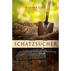 Schatzsucher: eBook von Werner Gitt