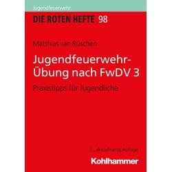 Jugendfeuerwehr-Übung nach FwDV 3 als Buch von Matthias van Rüschen