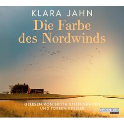Die Farbe des Nordwinds als Hörbuch CD von Klara Jahn