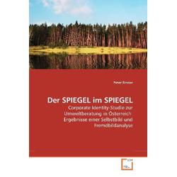 Der SPIEGEL im SPIEGEL als Buch von Peter Binder