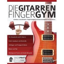 Die Gitarren Finger-Gym als Buch von Simon Pratt