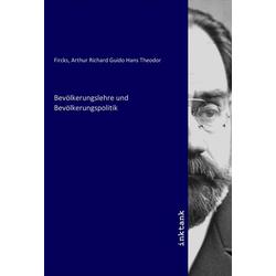 Bevölkerungslehre und Bevölkerungspolitik als Buch von