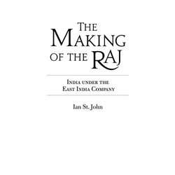 The Making of the Raj als Buch von Ian St John/ Chandrika Kaul