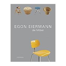 Egon Eiermann  Die Möbel. Egon Eiermann  - Buch