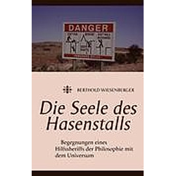 Die Seele des Hasenstalls. Berthold Wiesenberger  - Buch