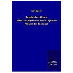 Tondichter-Album. Karl Oppel  - Buch