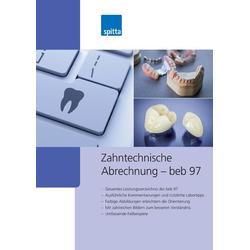 Zahntechnische Abrechnung - beb 97: Buch von Uwe Koch