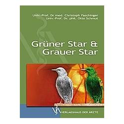 Grauer Star & Grüner Star