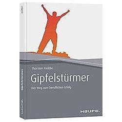 Gipfelstürmer. Thorsten Knobbe  - Buch