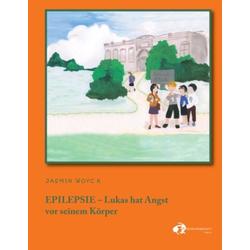 EPILEPSIE - als Buch von Jasmin Woyck