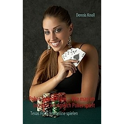 Poker  Poker  Poker. Dennis Knoll  - Buch