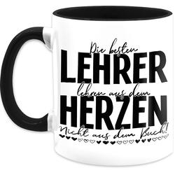Shirtracer Tasse Die besten Lehrer lehren aus dem Herzen - Nicht aus dem Buch - Schwarz - Tasse Berufe - Tasse zweifarbig, Keramik