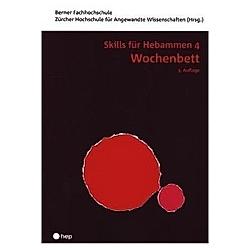 Wochenbett - Skills für Hebammen 4 (Neuauflage). Wochenbett  - Buch