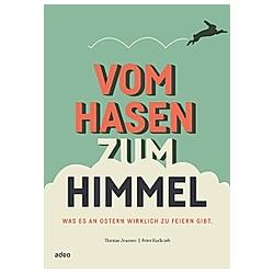 Vom Hasen zum Himmel. Peter Karliczek  Thomas Joussen  - Buch