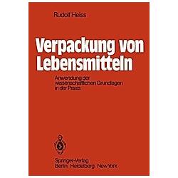 Verpackung von Lebensmitteln. R. Heiss  - Buch
