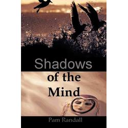 Shadows of the Mind als Taschenbuch von Randall Pam Randall