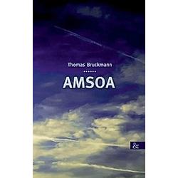 Amsoa. Thomas Bruckmann  - Buch