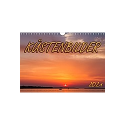 Küstenbilder (Wandkalender 2021 DIN A4 quer)