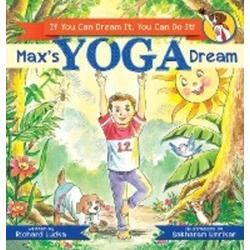 Max's Yoga Dream als Buch von Richard Ludka