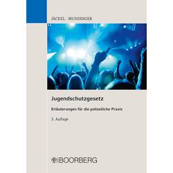 Jugendschutzgesetz als Buch von Andreas Jäckel/ Klaus Mundinger