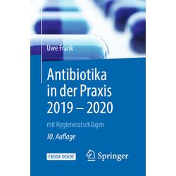 Antibiotika in der Praxis 2019 - 2020: Buch von Uwe Frank