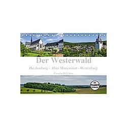 Der Westerwald (Tischkalender 2021 DIN A5 quer)