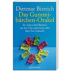 Das Gummibärchen-Orakel. Dietmar Bittrich  - Buch