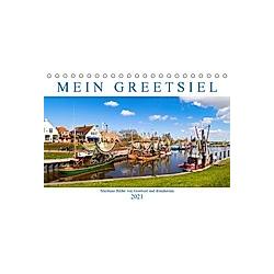 Mein Greetsiel (Tischkalender 2021 DIN A5 quer)