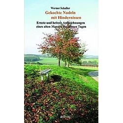 Gekochte Nudeln mit Hindernissen. Werner Schaller  - Buch