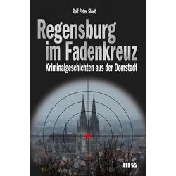 Regensburg im Fadenkreuz