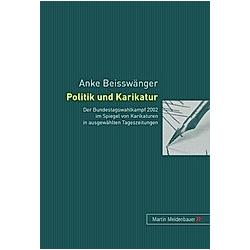Politik und Karikatur. Anke Beisswänger  - Buch